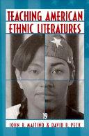 Teaching American Ethnic Literatures