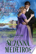 Loving the Marquess (Historical Romance)
