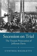 Secession on Trial: The Treason Prosecution of Jefferson Davis - Seite ii