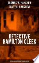 DETECTIVE HAMILTON CLEEK  8 Thriller Classics in One Premium Edition Book PDF
