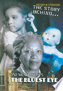 The Story Behind Toni Morrison's The Bluest Eye