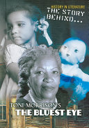 The Story Behind Toni Morrison s The Bluest Eye
