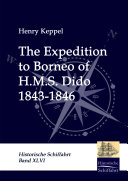 The Expedition to Borneo of H. M. S. Dido