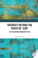 Theodicy Beyond the Death of  God