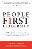 Pdf People First Leadership: How the Best Leaders Use Culture and Emotion to Drive Unprecedented Results Telecharger