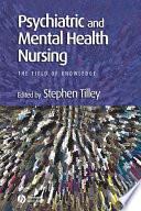 Psychiatric And Mental Health Nursing