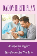 Daddy Birth Plan Book