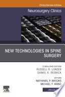New Technologies in Spine Surgery  An Issue of Neurosurgery Clinics of North America E Book
