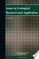Issues In Ecological Research And Application 2011 Edition