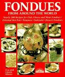 Fondues From Around The World PDF