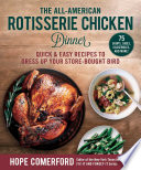 The All-American Rotisserie Chicken Dinner