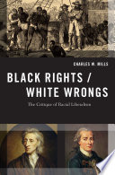 Black Rights White Wrongs