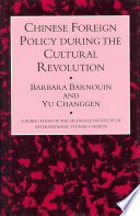 Chinese Foreign Policy During the Cultural Revolution