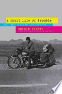 A Short Life of Trouble