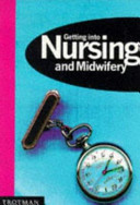 Getting Into Nursing and Midwifery