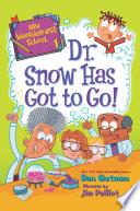 My Weirder est School  1  Dr  Snow Has Got to Go