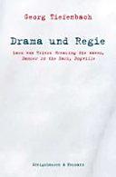 Drama und Regie