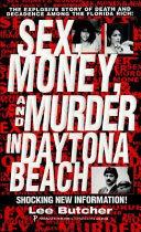 Sex, Money and Murder in Daytona Beach