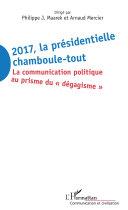 Pdf 2017 La présidentielle chamboule-tout Telecharger