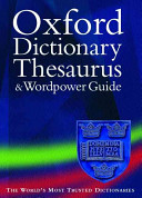 The Oxford Dictionary  Thesaurus  and Wordpower Guide