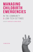 Managing Childbirth Emergencies in the Community and Low-Tech Settings