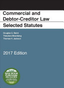 Commercial and Debtor-creditor Law Selected Statutes 2017