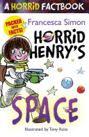 Horrid Henry s Space