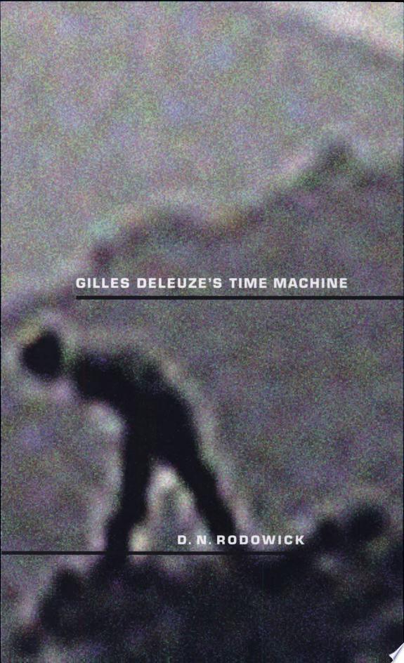 Gilles Deleuze's Time Machine