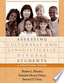 """""""Assessing Culturally and Linguistically Diverse Students: A Practical Guide"""" by Robert L. Rhodes, Salvador Hector Ochoa, Samuel O. Ortiz"""