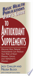 User S Guide To Antioxidant Supplements Book PDF