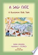 Two Burmese Folktales Two Moral Tales From Burma Myanmar