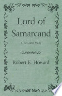 Free Lord of Samarcand (The Lame Man) Book