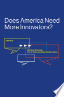 Does America Need More Innovators