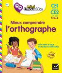 Mini Chouette - Mieux comprendre l'Orthographe CE1/CE2