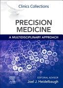 Precision Medicine  A Multidisciplinary Approach Book