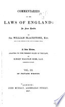 Commentaries on the Laws of England: Of private wrongs
