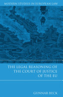 The Legal Reasoning of the Court of Justice of the EU