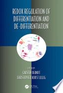 Redox Regulation of Differentiation and De differentiation