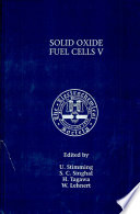 Proceedings of the Fifth International Symposium on Solid Oxide Fuel Cells  SOFC V  Book