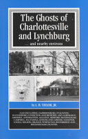 The Ghosts of Charlottesville and Lynchburg