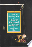 Clinical Handbook of Chinese Prepared Medicines