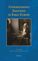Understanding Emotions in Early Europe