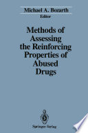 Methods of Assessing the Reinforcing Properties of Abused Drugs Book