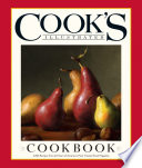 """Cook's Illustrated Cookbook: 2,000 Recipes from 20 Years of America?s Most Trusted Food Magazine"" by Cook's Illustrated"