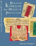Practical Kabbalah for Magic & Protection