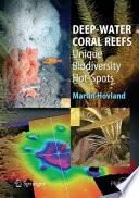 Deep water Coral Reefs