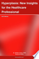Hyperplasia New Insights For The Healthcare Professional 2012 Edition