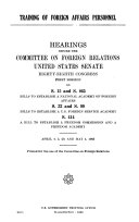 Training of Foreign Affairs Personnel  Hearings     88 1     April 4  5  29  May 1  1963