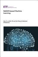 ReRAM-based maching learning / edited by Hao Yu, Leibin Ni and Sai Manoj Pudukotai Dinakarrao