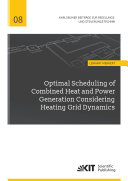 Optimal Scheduling of Combined Heat and Power Generation Considering Heating Grid Dynamics